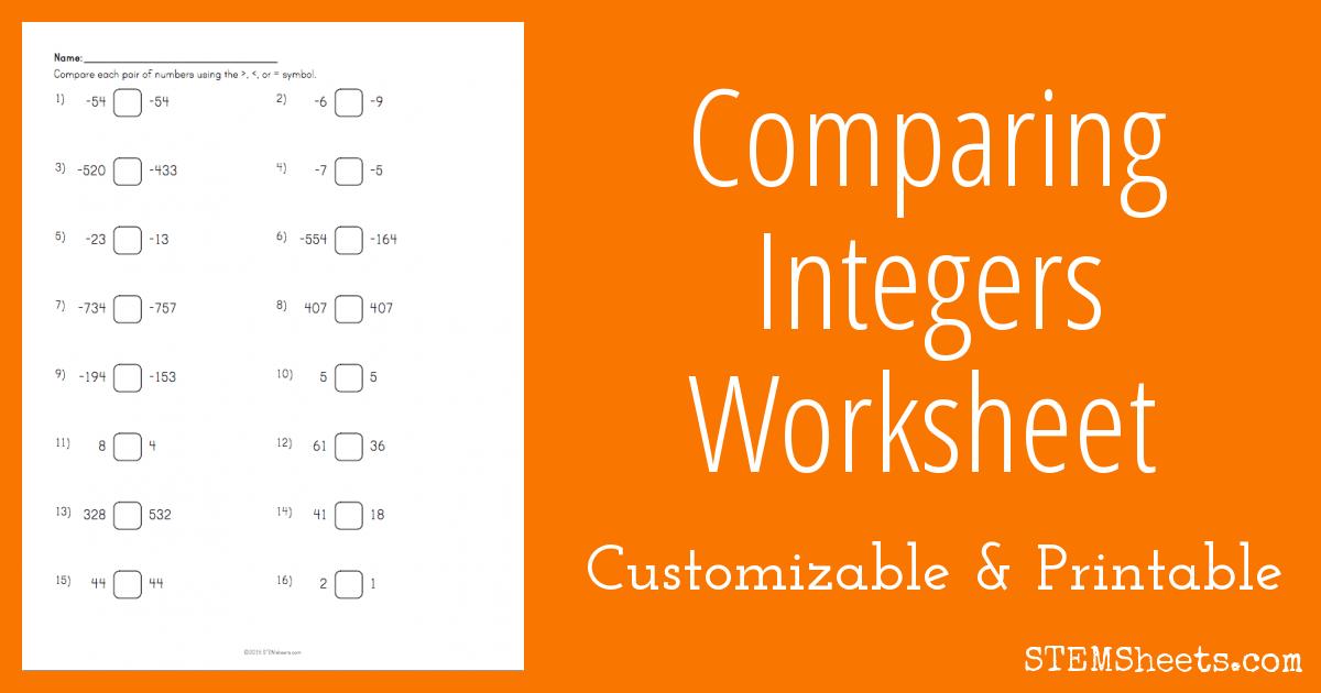 Comparing Integers Worksheet Printable Stem Sheets