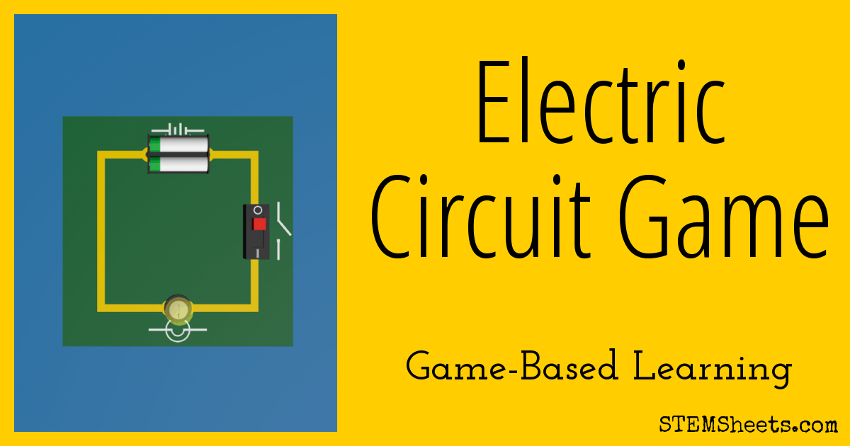 Electric Circuit Game Stem Sheets