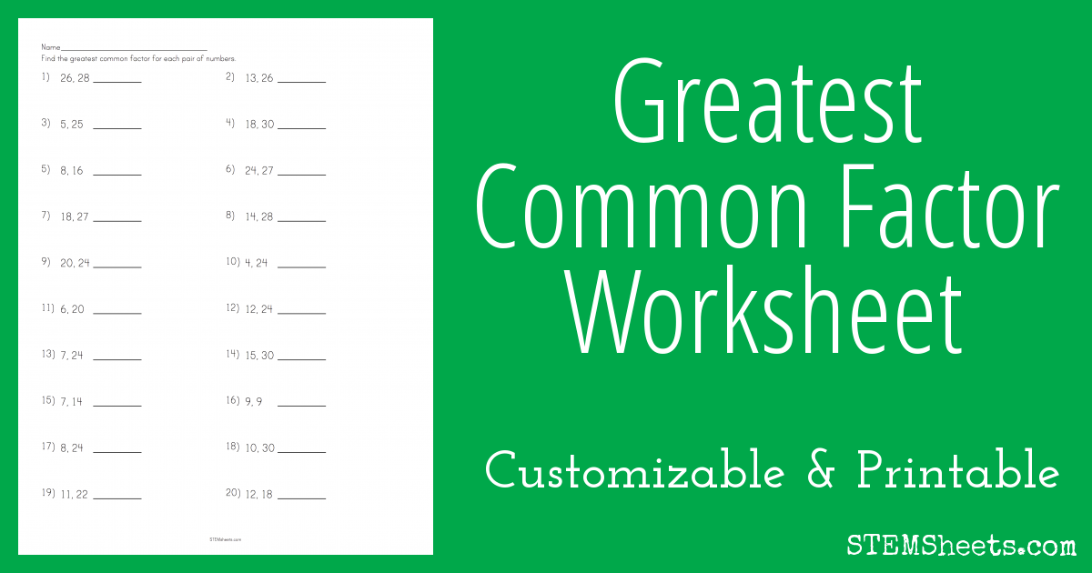 Greatest Common Factor Worksheet | STEM Sheets