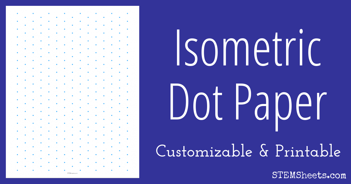 photograph relating to Isometric Dot Paper Printable identified as Isometric Dot Paper - Customizable STEM Sheets