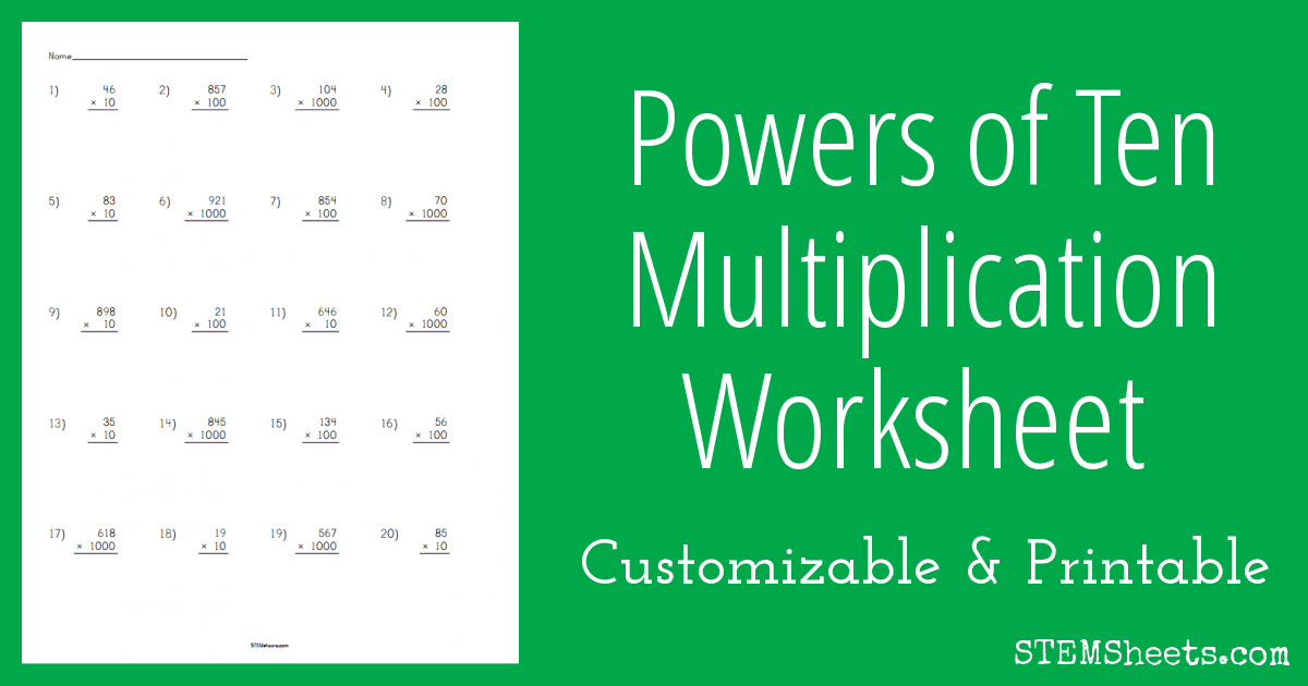 Powers of Ten Multiplication Worksheet | STEM Sheets
