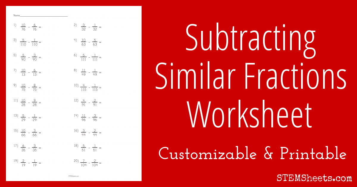 Subtracting Similar Fractions Worksheet : STEM Sheets