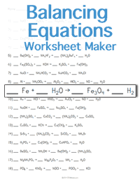 Printables Balancing Chemical Equations Worksheet Answers balancing chemical equations worksheet maker