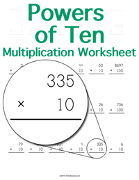 Powers of Ten Multiplication Worksheet